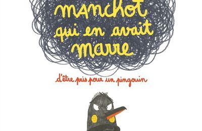 Le Manchot qui en avait marre d'être pris pour un pingouin