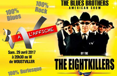 The Blues Brothers by The Eight Killers - Le 29 avril au W de Woustviller