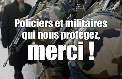 Policiers et militaires qui nous protégez : MERCI !