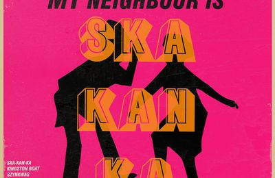 One track a day: SKA KAN KA by MY Neighbour Is