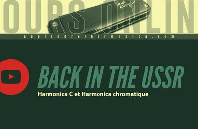 The Beatles - Back In The USSR - Harmonica C et Harmonica chromatique