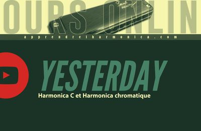 The Beatles - Yesterday - Harmonica C et Harmonica chromatique