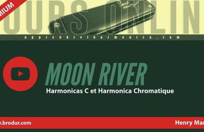 Moon River - Breakfast at Tiffanys - Harmonica C et Harmonica Chromatique
