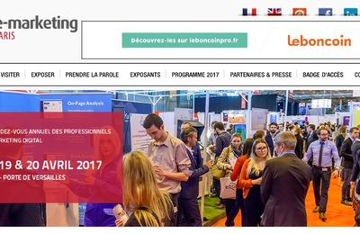 Marketing event : Salon du e-marketing 2017 à Paris