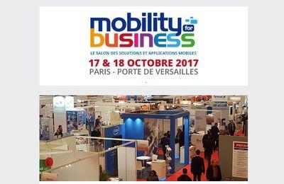 Mobility for business, le salon des solutions et applications mobiles 2017