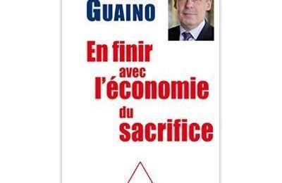 « En finir avec l'économie du sacrifice » de Henri Guaino
