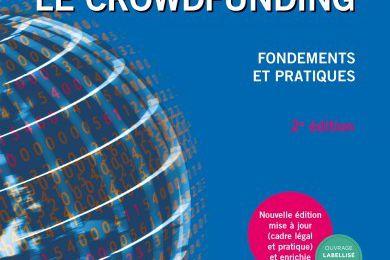 « Le crowdfunding Fondements et pratiques » de Véronique Bessière, Éric Stéphany