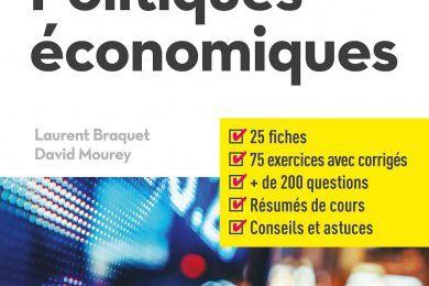 « Politiques économiques » de Laurent Braquet et David Mourey (De Boeck, Sup en Poche)