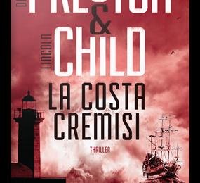 La Costa Cremisi. La nuova avventura di Aloysius Pendergast, agente speciale FBI, tra furti, vicende piratesche e sabba delle streghe