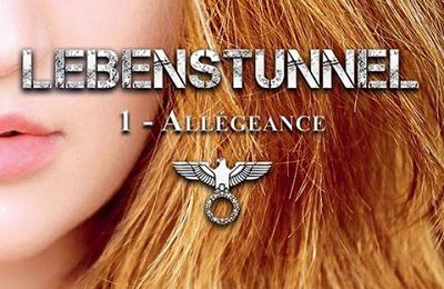 Lebenstunnel, tome 1 : Allégeance - Oxanna Hope