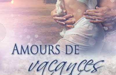 Amours de Vacances - Pierrette Lavallée