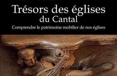 """Nous avons lu pour vous : """"Trésors des églises du Cantal"""""""
