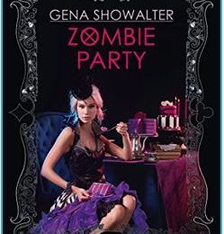 Chronique de Zombieland, tome 4 : Zombie party - Gena SHOWALTER