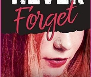 Never Forget, tome 1 - Monica MURPHY