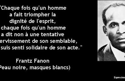 """Franz Fanon. Des Antilles à l'Algérie, pour une autre culture méditerranéenne"""" (Suite et fin). Texte de Claudine Roméo. (Pour conjurer l'absence, 2)"""