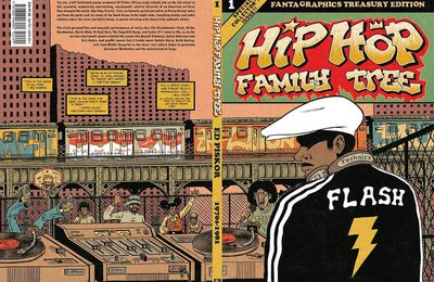 Hip-Hop Family Tree : 1970s-1980 (Ed Piskor)
