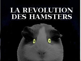 La révolution des hamsters (fake)