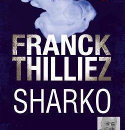 Sharko, Franck Thilliez (livre lu)