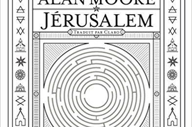 Jérusalem, de Alan Moore