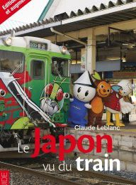 Claude Leblanc : Le Japon vu du train