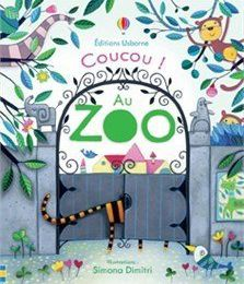 Coucou ! Au zoo - Editions Usborne