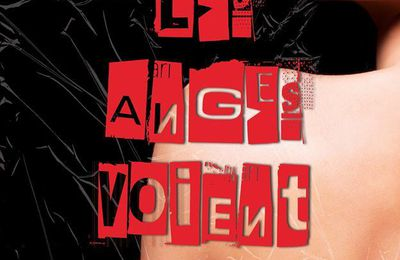 Felicity Atcock, Les Anges Voient Rouge (Tome 6), Sophie Jomain, Editions Rebelle