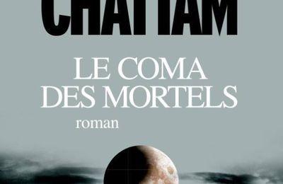 « LE COMA DES MORTELS » de Maxime CHATTAM