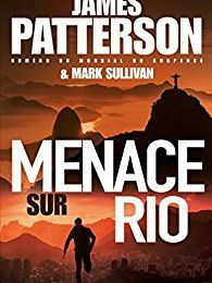 « Menace sur Rio » de James Patterson