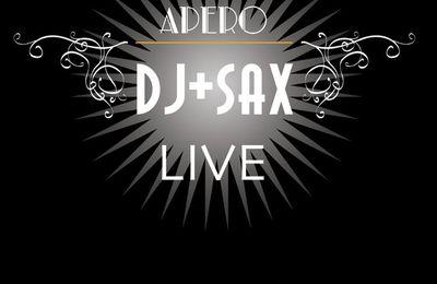 Apéro et Show Sax Live + Dj Dimanche 8 Mai 2016 à 20 h au p'tit Bistrot