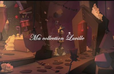 Ma collection Luville