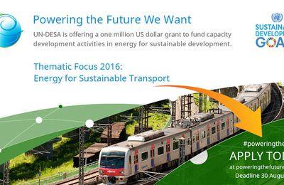 """Le programme onusien """"Powering the future We want"""" offre un prêt d'1 million de dollars aux projets énergétiques pour le développement durable"""
