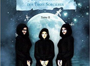 """Chronique de Anne Martinez """"Esteban - Tome II: La Malédiction des Trois Sorcières"""""""