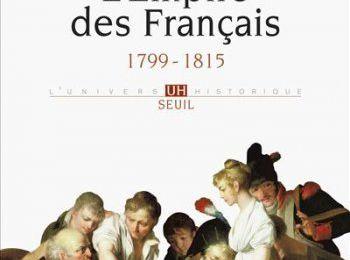 L'Empire des Français - Aurélien Lignereux