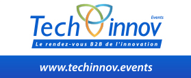 Techinnov Events : le rendez-vous de l'innovation