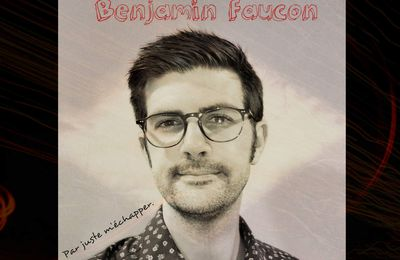 Interview n°11: Benjamin Faucon.