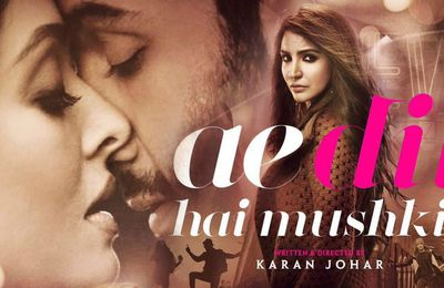 Review: Ae Dil Hai Mushkil
