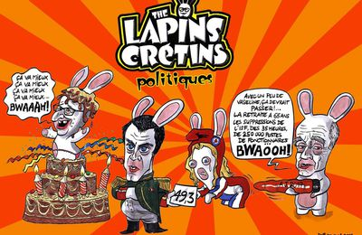 les lapins crétins politiciens