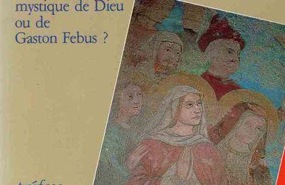 """""""Constance de Rabastens, mystique de Dieu ou de Gaston Fébus ?"""""""