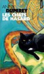 Les chats du hasard de Anny Duperey
