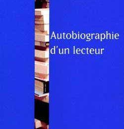 Autobiographie d'un lecteur de Pierre Dumayet