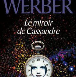 Le miroir de Katzenberg - Bernard Werber
