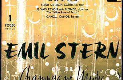 "Emil Stern et sa ""Champagne music"" - Cano...Canoé - 1957"