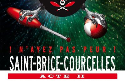 31 octobre Nuit de la Jongle Acte II à Saint Brice Courcelles
