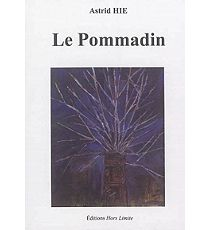 Le pommadin - Astrid Hie