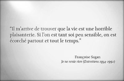 Françoise Sagan - 4 Citations