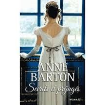 SECRET ET PREJUGES d'Anne Barton