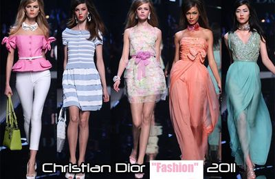 la Mode fashion 2011 selon Dior.