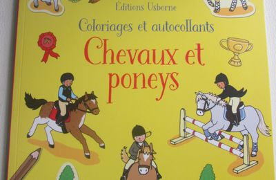 Chevaux et Poney ! Coloriages et autocollants Editions Usborne