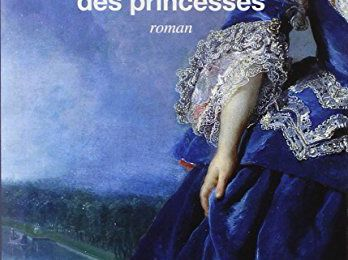 L'échange des princesses de Chantal Thomas (2013)