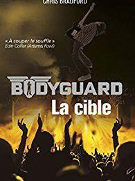 Bodyguard tome 4 : La cible de Chris Bradford (2017)